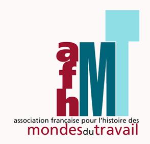 AFHMT – Association française pour l'histoire des mondes du travail